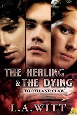 Couverture du livre : Tooth and Claw, Tome 2 : The Healing & the Dying