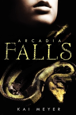 Couverture du livre : Arkadien, Tome 3 : Arcadia Falls