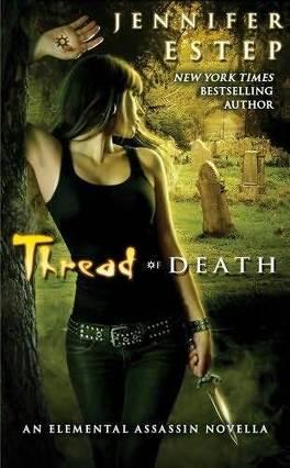 Couverture du livre : L'Exécutrice, Tome 5.5 : Thread of Death