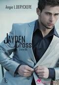 Jayden Cross, Livre 3