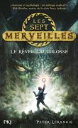 Les Sept Merveilles, Tome 1 : Le Réveil du Colosse