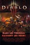 couverture Diablo III : Dans les ténèbres naissent les héros