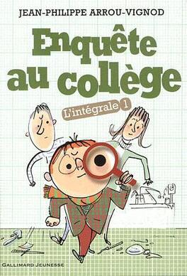 Couverture du livre : Enquête au collège - L'intégrale, tome 1