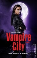 Vampire City, Tome 7 : Double jeu
