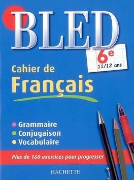 Bled Cahier De Francais 6e 11 12 Ans Grammaire