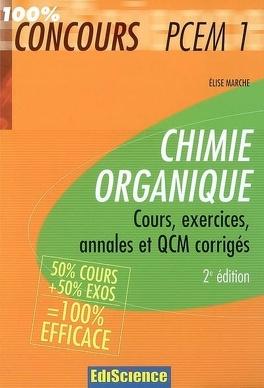 Couverture du livre : Chimie organique : cours, exercices, annales et QCM corrigés