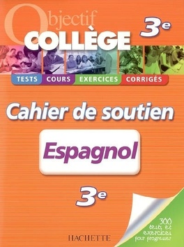 Espagnol 3e Livre De Marie Ange Faus Richiero