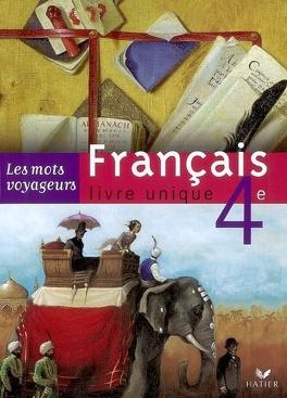 Francais Livre Unique 4e Textes Ecriture Langue Livre