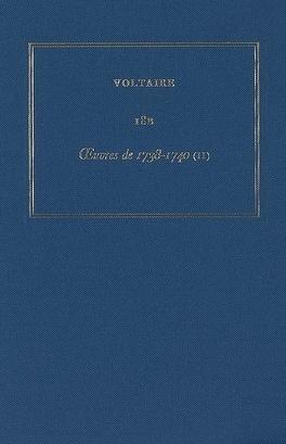 Couverture du livre : Les oeuvres complètes de Voltaire : Volume 18B, Oeuvres de 1738-1740 : 2e partie