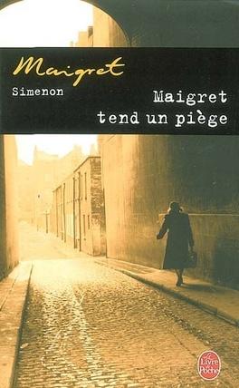 Couverture du livre : Maigret tend un piège