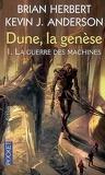 Dune, la genèse, Tome 1 : La Guerre des machines