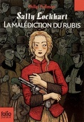 Sally Lockhart, Tome 1 : La Malédiction du rubis