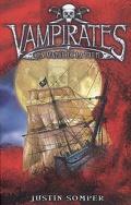 Vampirates, Tome 2 : La Marée de la peur