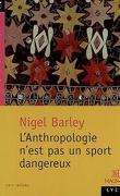 L'anthropologie n'est pas un sport dangereux