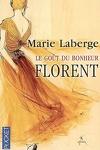 couverture Le Goût du bonheur, Tome 3 : Florent