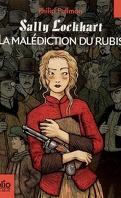 Sally Lockhart, Tome 1 : La Malédiction du rubis