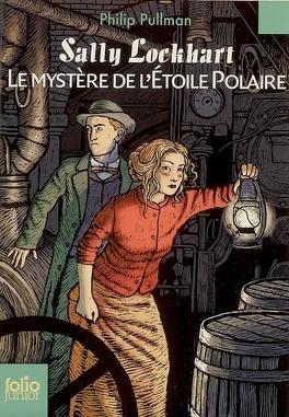 Couverture du livre : Sally Lockhart, Tome 2 : Le Mystère de l'étoile polaire