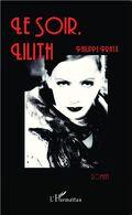 Le soir, Lilith