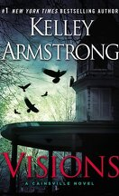 Cainsville, Tome 2 : Visions