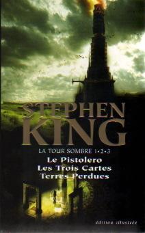 Couverture du livre : La Tour Sombre (Tomes 1, 2 et 3)
