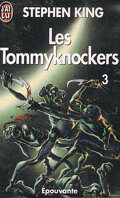 Les Tommyknockers, tome 3/3