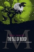 The Monstrumologist, Tome 3 : The Isle of Blood