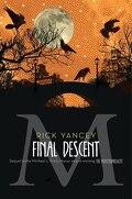 The Monstrumologist, Tome 4 : The Final Descent