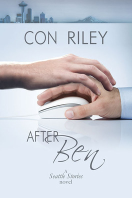 Seattle Stories Tome 1 After Ben Livre De Con Riley