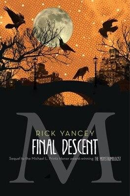 Couverture du livre : The Monstrumologist, Tome 4 : The Final Descent