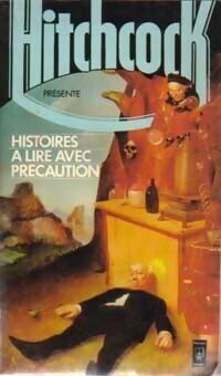 Couverture du livre : Histoires à lire avec précaution