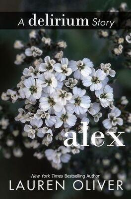 Couverture du livre : Delirium Tome 1.5 : Alex