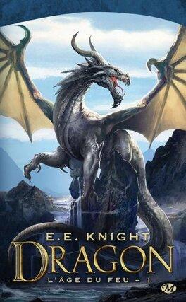 Couverture du livre : L'Age du Feu, tome 1 : Dragon