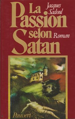 Couverture du livre : La Passion selon Satan