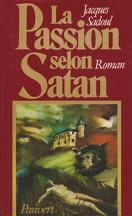 La Passion selon Satan
