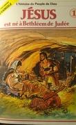 La bible en bande dessinée (Nouveau testament), tome 1 : Jésus est né à Bethléem de Judée