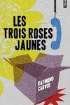 couverture Les Trois Roses jaunes