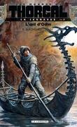 Les Mondes de Thorgal - La Jeunesse, Tome 2 : L'Œil d'Odin