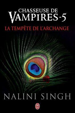 Couverture du livre : Chasseuse de vampires, Tome 5 : La Tempête de l'archange