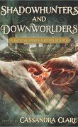 La Cité des Ténèbres : Shadowhunters & Downworlders