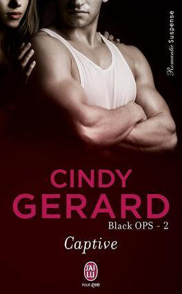 Couverture du livre : Black Ops, Tome 2 : Captive