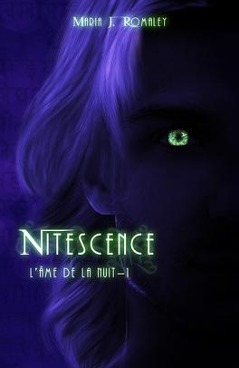 Couverture du livre : L'Âme de la nuit, Tome 1 : Nitescence