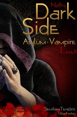 Couverture du livre : Dark-Side, Asylum Vampire, Livre II