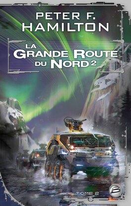 Couverture du livre : La Grande Route du Nord, Tome 2