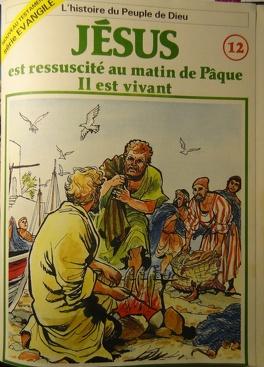 Couverture du livre : La bible en bande dessinée (Nouveau testament), tome 12 : Jésus est ressuscité au matin de Pâque, il est vivant