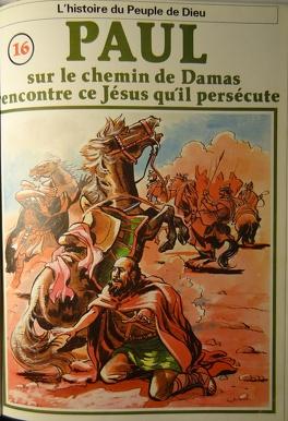 Couverture du livre : La bible en bande dessinée (Nouveau testament), tome 16 : Paul sur le chemin de Damas rencontre ce Jésus qu'il persécute