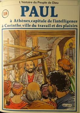 Couverture du livre : La bible en bande dessinée (Nouveau testament), tome 18 : Paul à Athènes, capitale de l'intelligence à Corinthe, ville du travail et des plaisirs