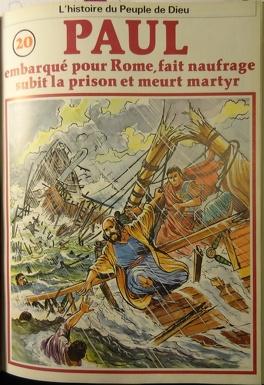 Couverture du livre : La bible en bande dessinée (Nouveau testament), tome 20 : Paul embarqué pour Rome, fait naufrage, subit la prison et meurt martyr