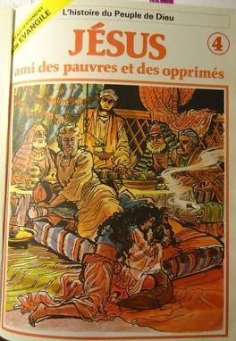 Couverture du livre : La bible en bande dessinée (Nouveau testament), tome 4 : Jésus, ami des pauvres et des opprimés