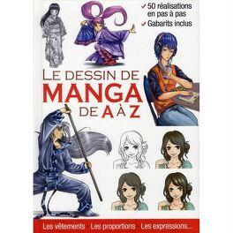 Le Dessin De Manga De A A Z Livre De Inconnu