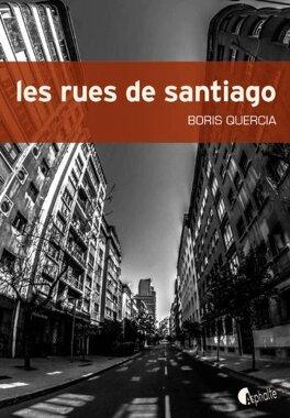 Couverture du livre : Les rues de Santiago